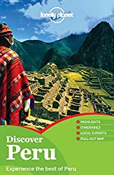 Discover Peru: Country Guide (Lonely Planet Discover)