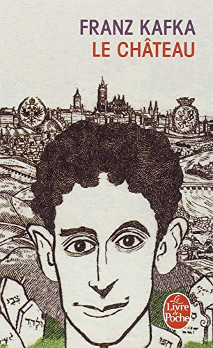 Le Château par Franz Kafka