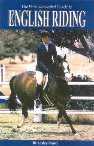 English Riding (Horse Illustrated Guide) por Lesley Ward