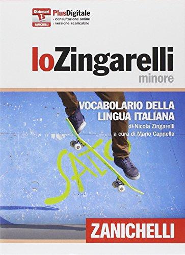 Lo Zingarelli minore. Vocabolario della lingua italiana. Con aggiornamento online (I dizionari minori) por Nicola Zingarelli