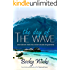 The Day Of The Wave: A romance novel based on real-life events