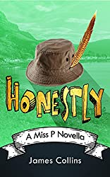 Honestly: A Miss P Novella