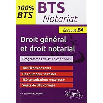 100% BTS Notariat Épreuve E4 Droit Général et Droit Notarial
