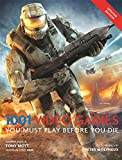 1001 Video Games You Must Play Before You Die (1001 Must Before You Die)