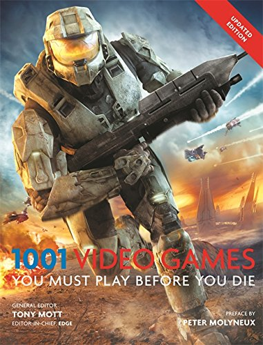 1001 Video Games You Must Play Before You Die por Tony Mott