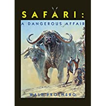 Safari: A Dangerous Affair (English Edition)