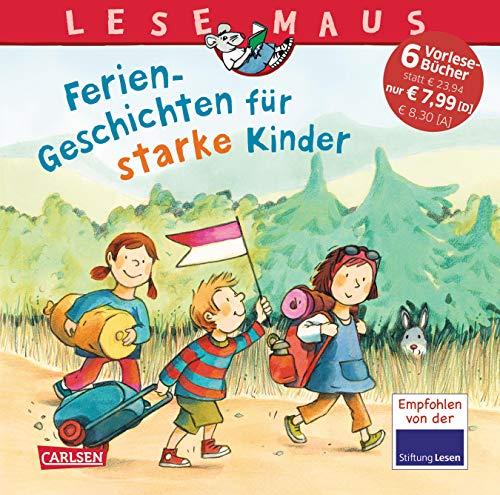 Ferien-Geschichten für starke Kinder (LESEMAUS Sonderbände)