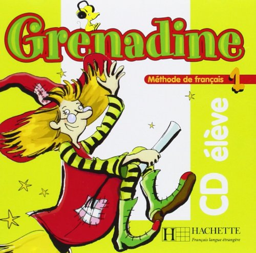 Grenadine: Niveau 1 CD Audio Eleve
