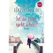 Ist die Liebe nicht schön?: Weihnachtsroman (German Edition)