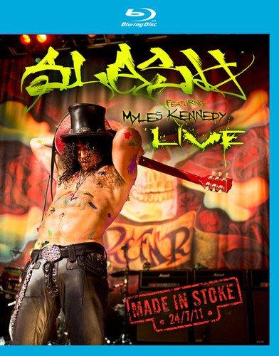 Slash Made In Stoke 24/7/11 featuring Myles Kennedy [Blu-ray] [UK Import]