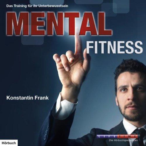 mental-fitness-ein-training-fr-ihr-unterbewusstse