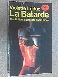 La Batarde - An Autobiography