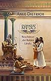 Ramses - Beschützer der Beiden Länder -: Vierter Teil des Romans aus dem alten Ägypten über Ramses II -