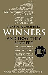 Winners: And How They Succeed by Alastair Campbell (2016-03-24)
