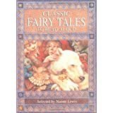 Classic Fairy Tales to Read Aloud (Classic Collections) by Naomi Lewis (1996-09-15)