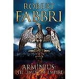Arminius: The Limits of Empire (English Edition)