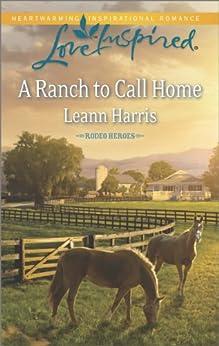 A Ranch to Call Home par [Harris, Leann]