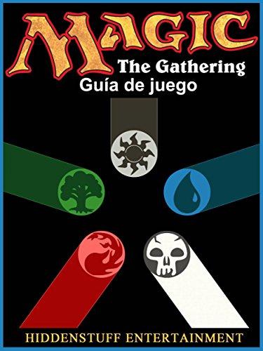 Magic The Gathering Guía De Juego