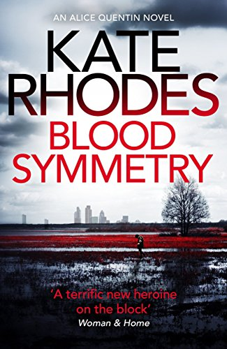 Blood Symmetry  (Alice Quentin 5)
