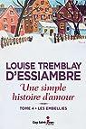Une simple histoire d'amour, tome 4: Les embellies par Tremblay-d`Essiambre