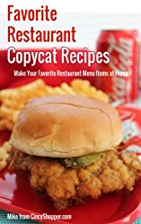 Favorite Restaurant Copycat Recipes: Make Your Favorite Restaurant Menu Items at Home (English Edition)