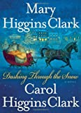 Dashing Through the Snow by Mary Higgins Clark (2008-11-18)
