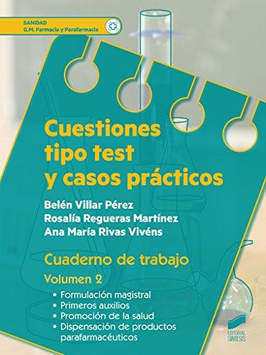 Cuestiones tipo test y casos prácticos Vol. 2 (Sanidad) por Belén/Regueras Martínez, Rosalía/Rivas Vivéns, Ana María Villar Pérez