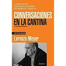 Lorenzo Meyer (Spanish Edition)