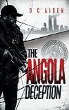 The Angola Deception by DC Alden (2015-08-11)