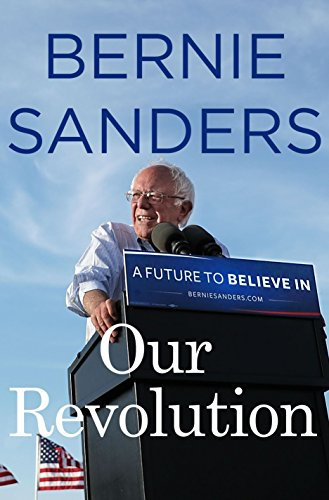 Our Revolution: A Future to Believe In por Bernie Sanders