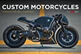 Custom Motorcycles (Calendars 2016)