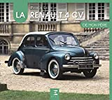 La Renault 4 CV de mon père...