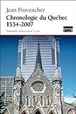 Chronologie du Québec : 1534-2007