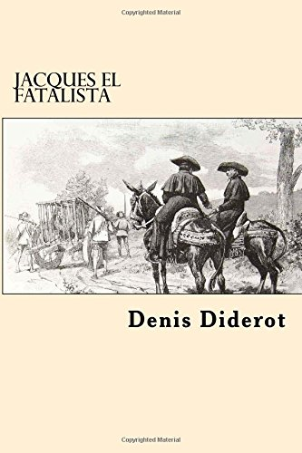 Jacques El Fatalista (Spanish Edition)