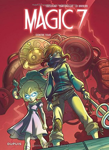 Magic 7 (2) : Contre tous