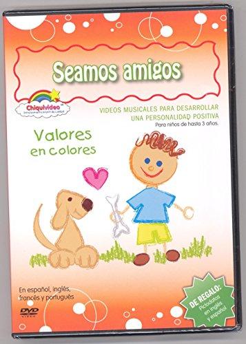 Seamos Amigos DVD Valores en Colores Chiquivideo En Espanol, Ingles, Frances y Portugues Para Ninos Aprender