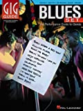 GIG GUIDE BLUES SET PERFORMANCE GUIDE FOR BANDS BK/CD (Gig Guide Book & CD)