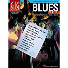 Gig Guide Blues Set Performance Guide For Bands Bk/Cd (Gig Guide Book & CD)