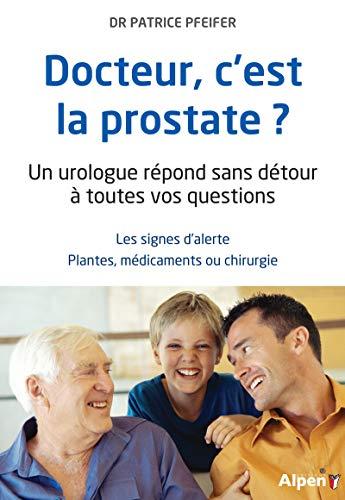 Docteur, c'est la prostate ?