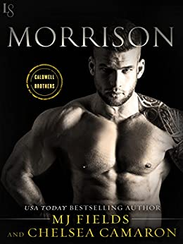Morrison: A Caldwell Brothers Novel by [Fields, MJ, Camaron, Chelsea]