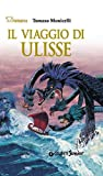 Image de Il viaggio di Ulisse (Mitologica)