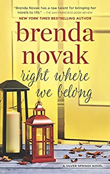 Right Where We Belong (Silver Springs, Book 4) by [Novak, Brenda]