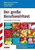 Dieter Herrmann/Angela Verse-Herrmann/ Joachim Edler: Der große Berufswahltest