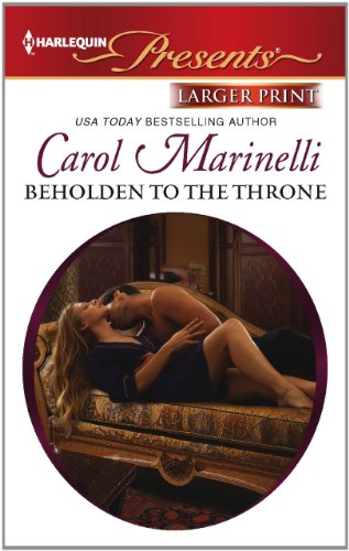 Beholden to the Throne (Harlequin Presents (Larger Print))