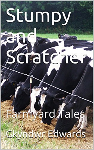 Stumpy and Scratcher: Farmyard Tales (English Edition) -