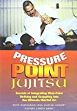 PRESSURE POINT JUJITSU