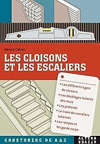 Les cloisons et les escaliers par Gérard Calvat