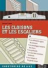 Les cloisons et les escaliers par Calvat