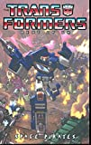 Transformers: Best of the UK - Space Pirates (Transformers (Idw))