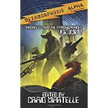 Metamorphosis Alpha 2: Volume 2 (Chronicles from the Warden)